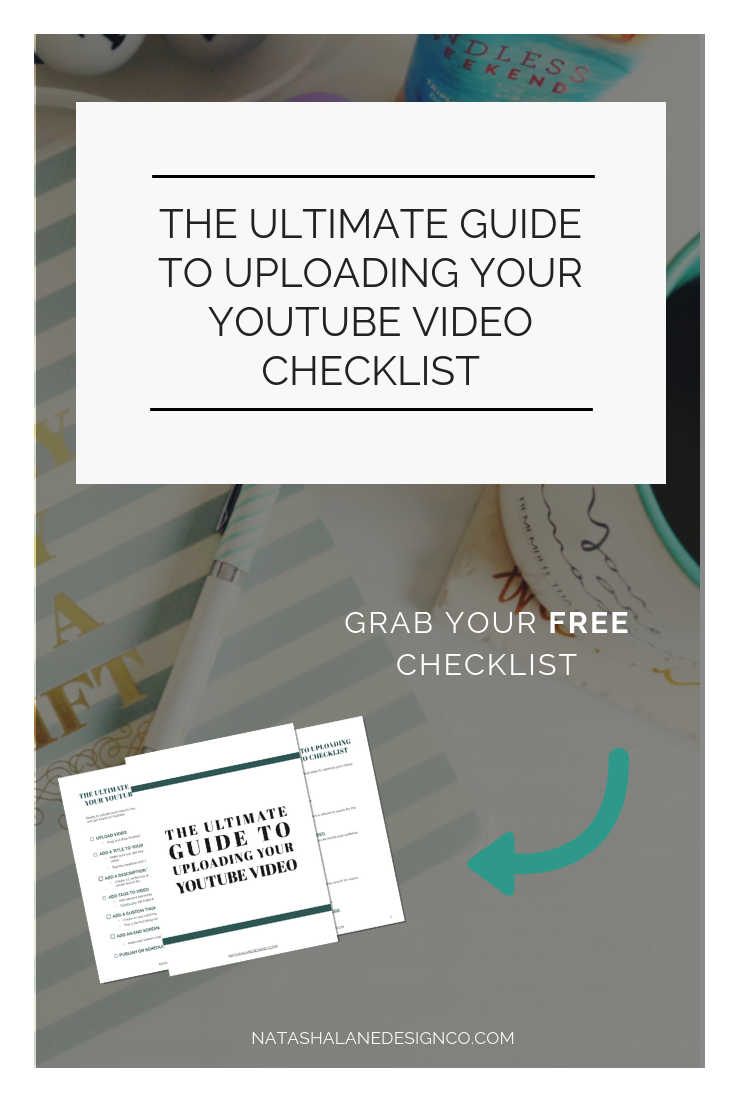 The Ultimate Guide to Uploading your YouTube Video checklist